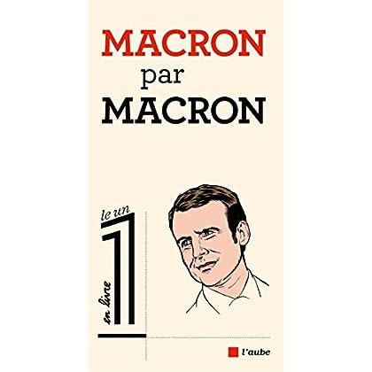 Macron par Macron (Le 1 en livre)