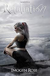 Retaliation (Bonfire Chronicles) by Imogen Rose (2015-03-03)
