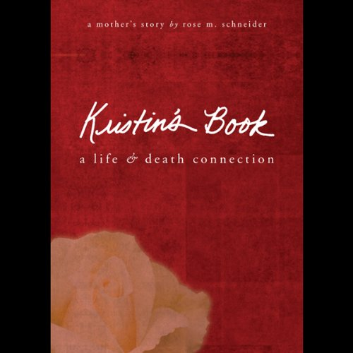 Kristin's Book: A Life and Death Connection