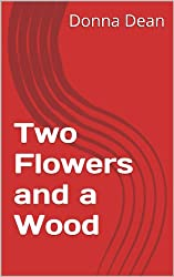 Two Flowers and a Wood