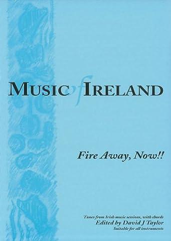 Music of Ireland - Fire Away