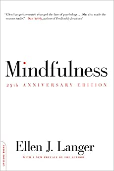 Mindfulness, 25th anniversary edition par [Langer, Ellen J.]