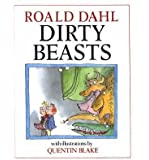 [ DIRTY BEASTS BY DAHL, ROALD](AUTHOR)HARDBACK