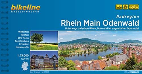Rhein Main Odenwald: Unterwegs zwischen Rhein, Main und im sagenhaften Odenwald. 1:75.000, 1.220 km, wetterfest/reißfest, GPS-Tracks Download, LiveUpdate (Bikeline Radtourenbücher)