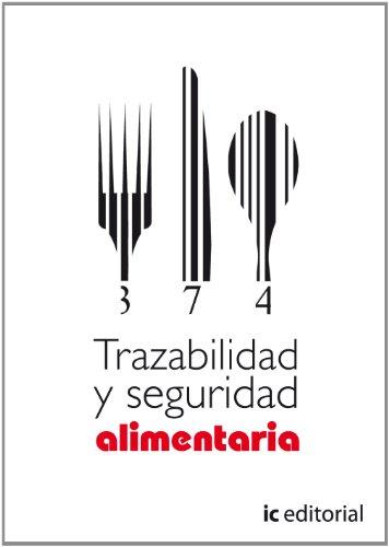 Trazabilidad y seguridad alimentaria por Inmaculada Ruiz Cobos