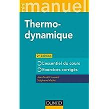 Mini manuel - Thermodynamique - 2e éd. - L'essentiel du cours, exercices corrigés