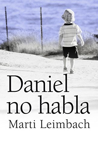Daniel no habla (Narrativa (books 4 Pocket))