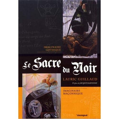 Le sacre du noir : Imaginaire gothique, imaginaire maçonnique