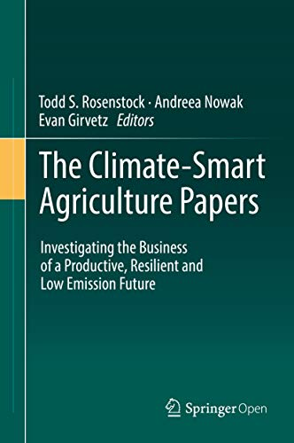 The Climate-Smart Agriculture Papers: Investigating the Business of a Productive, Resilient and Low Emission Future (English Edition) [Edizione Kindle]