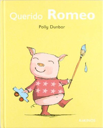 Querido Romeo (Tilly Y Sus Amigos) por Polly Dunbar