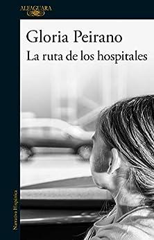 La ruta de los hospitales – Gloria Peirano 41o9bmDw5qL._SY346_