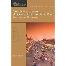 Explorer's Guide The Jersey Shore: Atlantic City to Cape May, Includes the Wildwoods: A Great Destination (Explorer's Great Destinations)