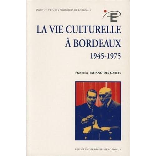 La vie culturelle à Bordeaux (1945-1975)