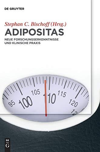 Adipositas: Neue Forschungserkenntnisse und klinische Praxis