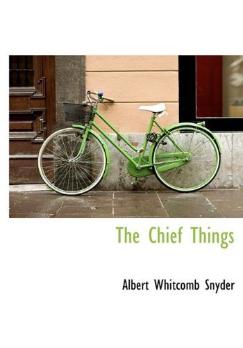 The Chief Things