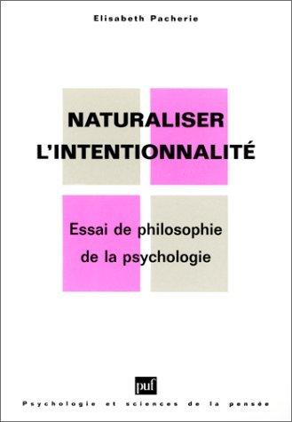 Naturaliser l'intentionnalité