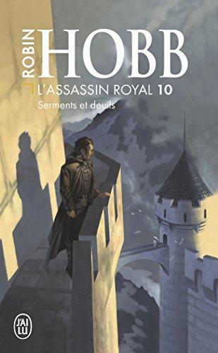 L'Assassin Royal T10 - Serments Et Deuil (Science Fiction)