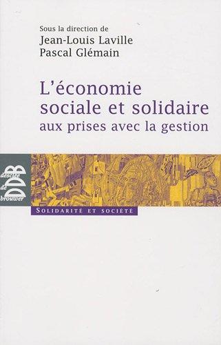 L'économie sociale et solidaire aux prises avec la gestion par Jean-Louis Laville