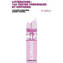 Littérature : 140 textes théoriques et critiques
