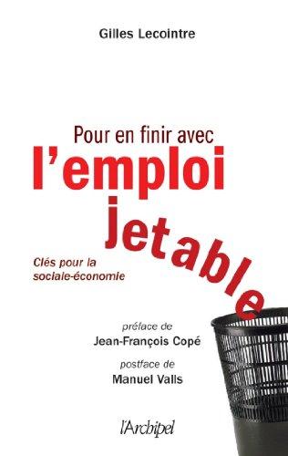 Livres Pour en finir avec l'emploi jetable (Politique, idée, société) pdf, epub ebook