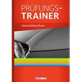 Automobilkaufleute: Band 1-3: Lernfelder 1-12 - Prüfungstraining: Arbeitsbuch mit Lösungen