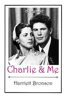 Charlie and Me (English Edition) par [Bronson, Harriet]