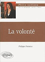 La volonté : Philo-notions