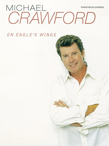 Michael Crawford -- On Eagle