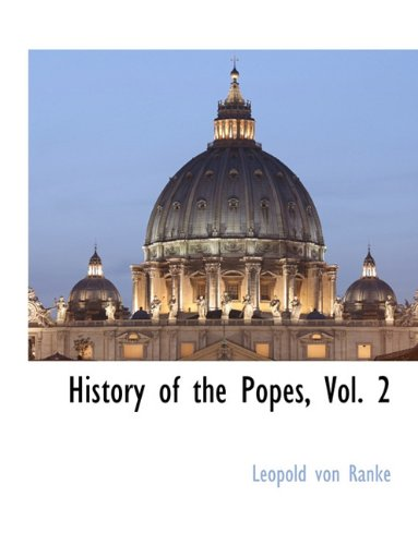 History of the Popes, Vol. 2