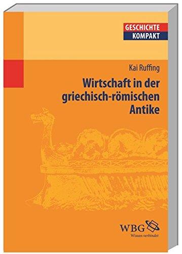 Wirtschaft und Handel in der Antike (Geschichte kompakt)