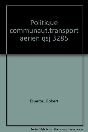 La politique communautaire de transport aérien