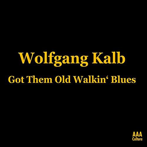Got Them Old Walkin' Blues