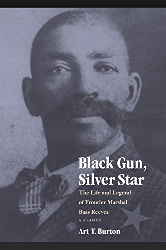 black-gun-silver-star-the-life-and-legend-of-frontier-marshal-bass-reeves-race-ethnicity-in-the-amer