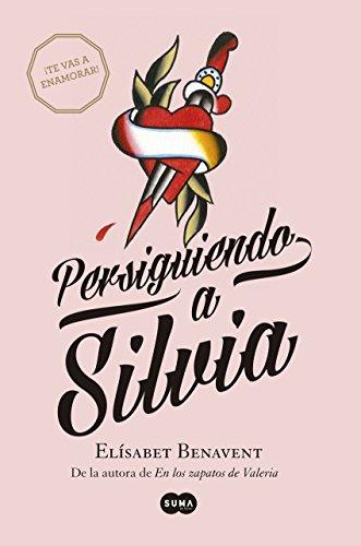 Persiguiendo a Silvia, de Elísabet Benavent