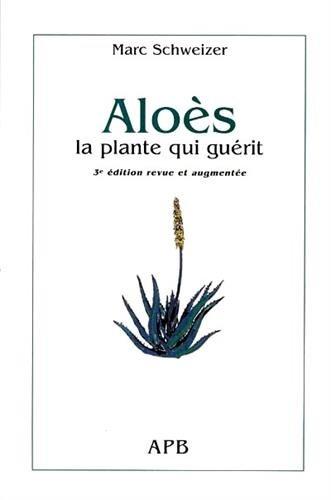 Aloès : La plante qui guérit