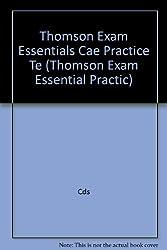 Thomson Exam Essentials Cae Practice Te (Thomson Exam Essential Practic)