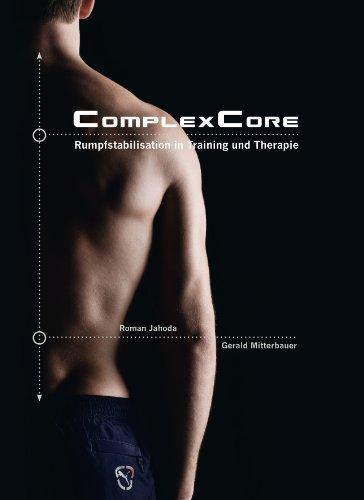 ComplexCore - Rumpfstabilisation in Training und Therapie Core
