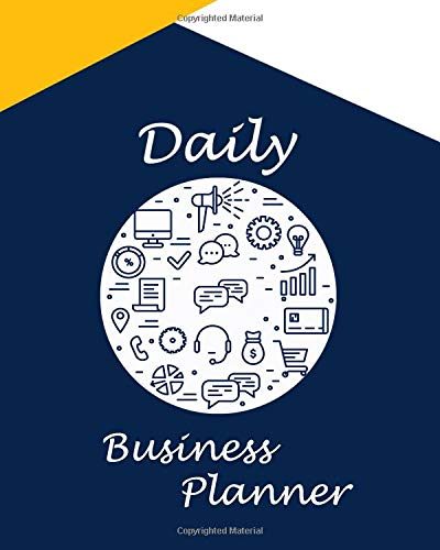 Daily Business Planner: Planner to Organize Your Daily Activities, Notebook for Tasks, Ideas and Appointments to Plan Your 365 Days