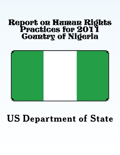 Report on Human Rights Practices for 2011 Country of Nigeria