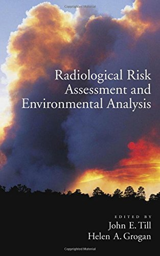 Radiologucal Risk Assessment and Environmental Analysis (2008-07-01)