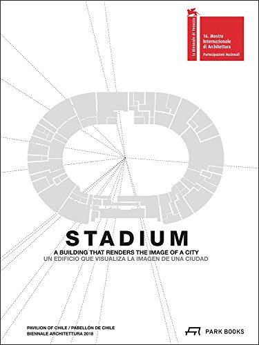 Stadium: A Building that renders the Image of a City