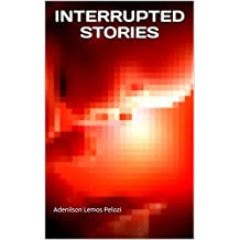 INTERRUPTED STORIES (Provencal Edition)