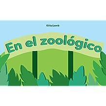 """Libros para niños: """"En el zoológico"""" : Libros para leer, Textos cortos (Spanish Edition)"""