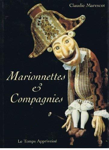 Marionnettes et compagnies par Marescot C