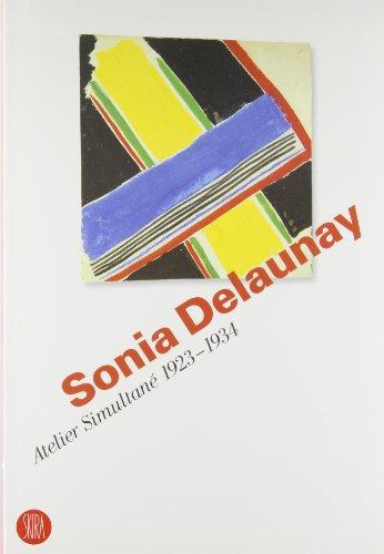 Sonia Delaunay : Atelier Simultan