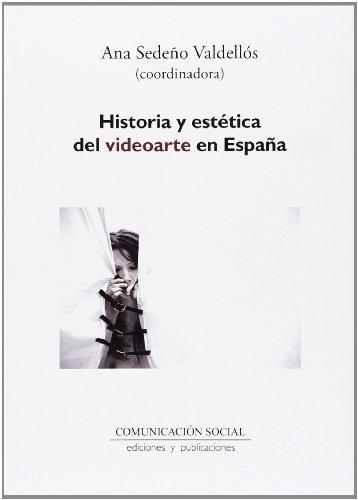 Descargar Libro Historia y estética del videoarte en España (Contextos) de Ana Sedeño Valdellós