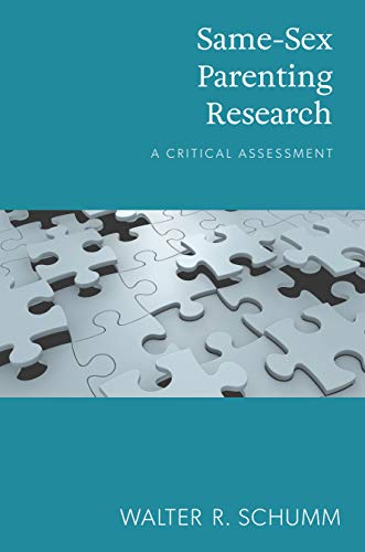 Same-Sex Parenting Research: A Critical Assessment (English Edition)