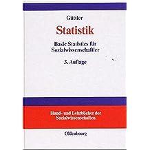 Statistik: Basic Statistics für Sozialwissenschaftler (Hand- und Lehrbücher der Sozialwissenschaften)