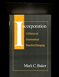 Incorporation: Theory of Grammatical Function Changing