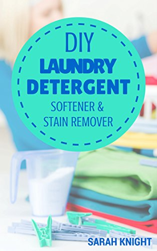 diy-laundry-detergent-softener-and-stain-remover-recipes-homemade-diy-natural-laundry-detergent-soft